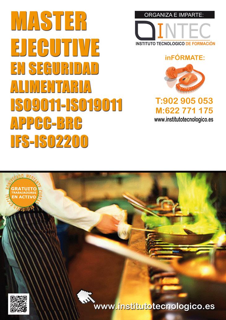 MASTER EJECUTIVE EN SEGURIDAD ALIMENTARIA ISO9001-ISO19011-APPCC-BRC-IFS-ISO2200